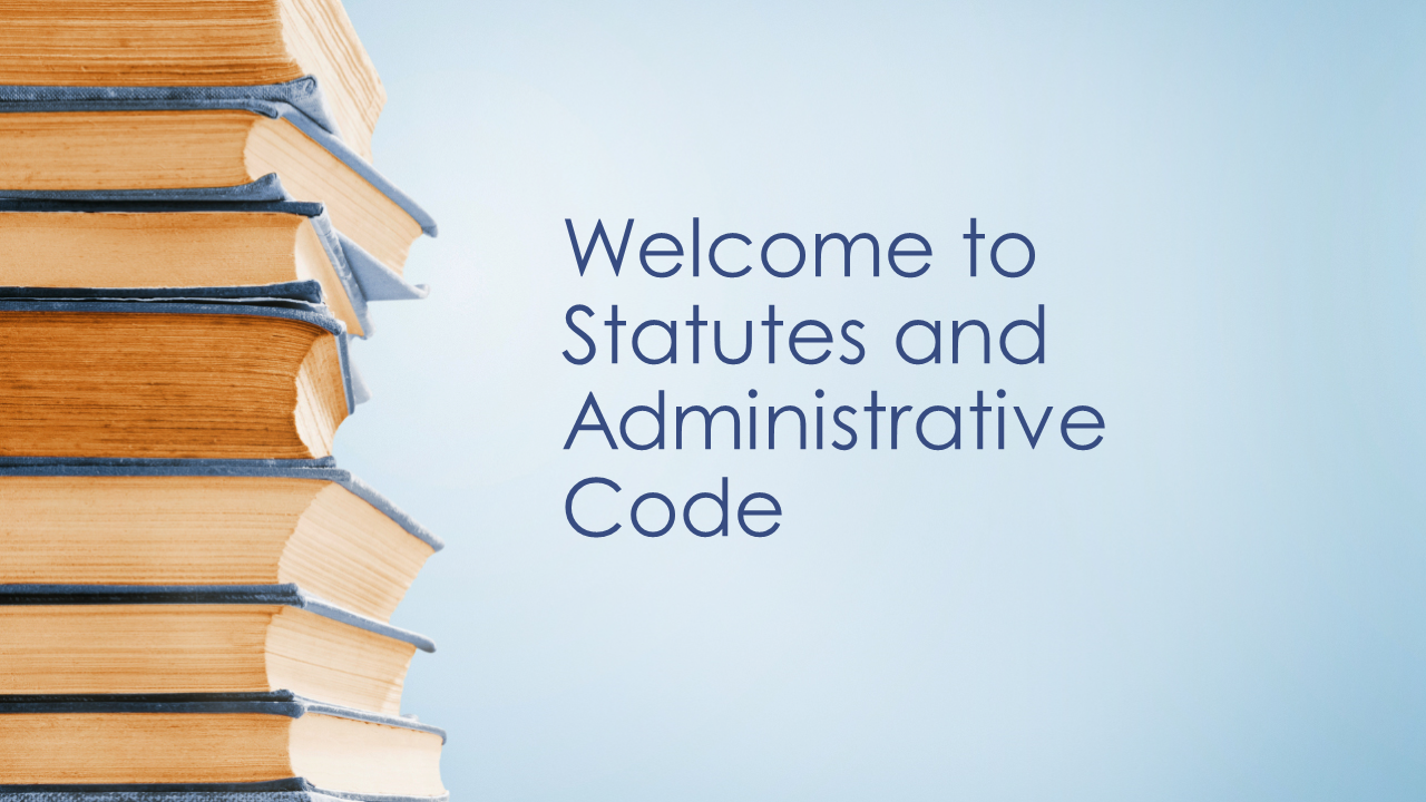 Welcome to Statutes and Administrative Code.png